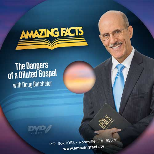 The Dangers of a Diluted Gospel - DVD or Digital Download