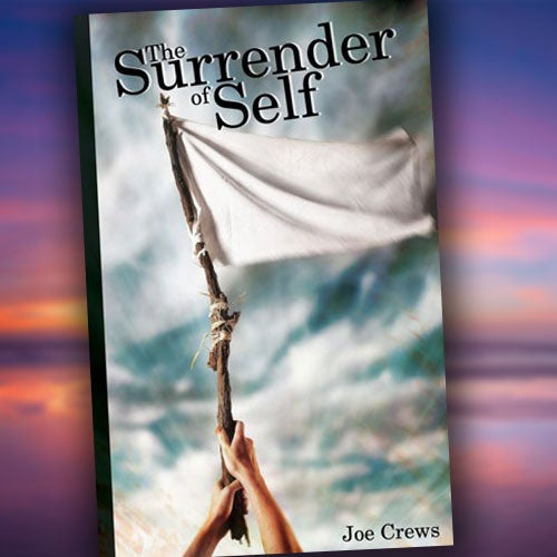 The Surrender of Self - Paperback or Digital PDF