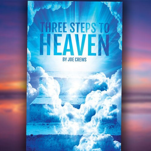 Three Steps to Heaven - Paperback or Digital PDF