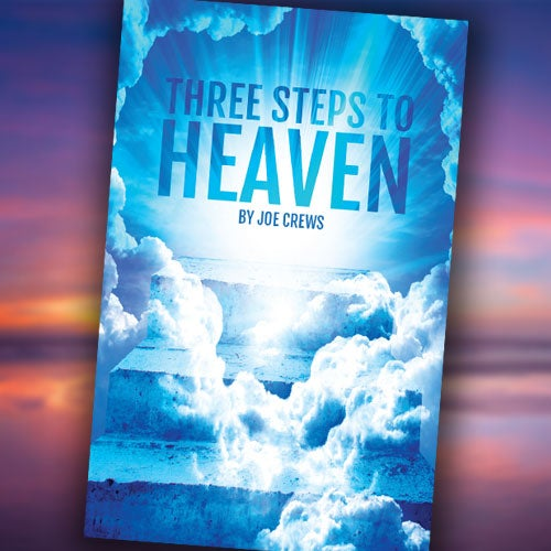 Three Steps to Heaven - Paperback or Digital Download