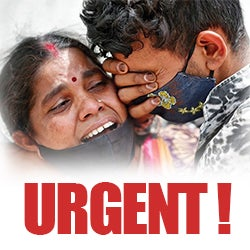 URGENT! India, Country in Crisis