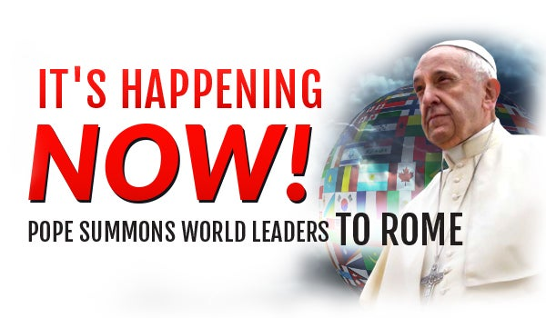 Watch It's Happening Now! Pope Summons World Leaders to Rome
