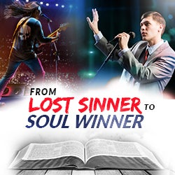 From Lost Sinner to Soul-Winner