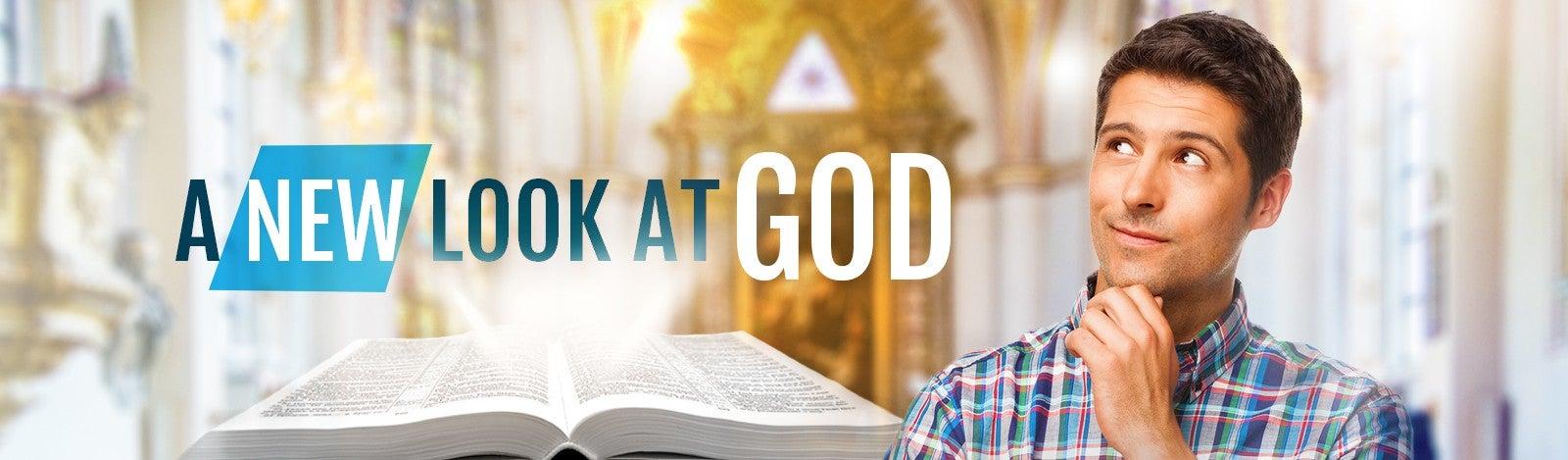 A New Look At God