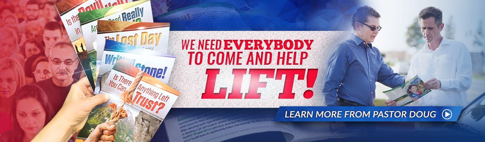We need everyone to help lift!