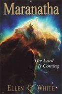 Maranatha The Lord is Coming