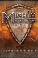 Mighty Men of God by Doug Batchelor