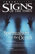 Spiritualism and the Occult (Signs of the Times) by Pacific Press