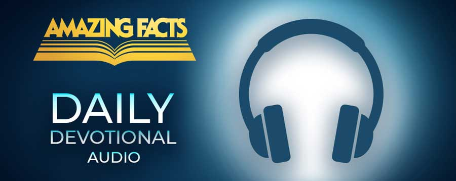 Amazing Facts Audio Daily Devotional