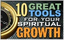 10 Great Tools for Your Spiritual Growth
