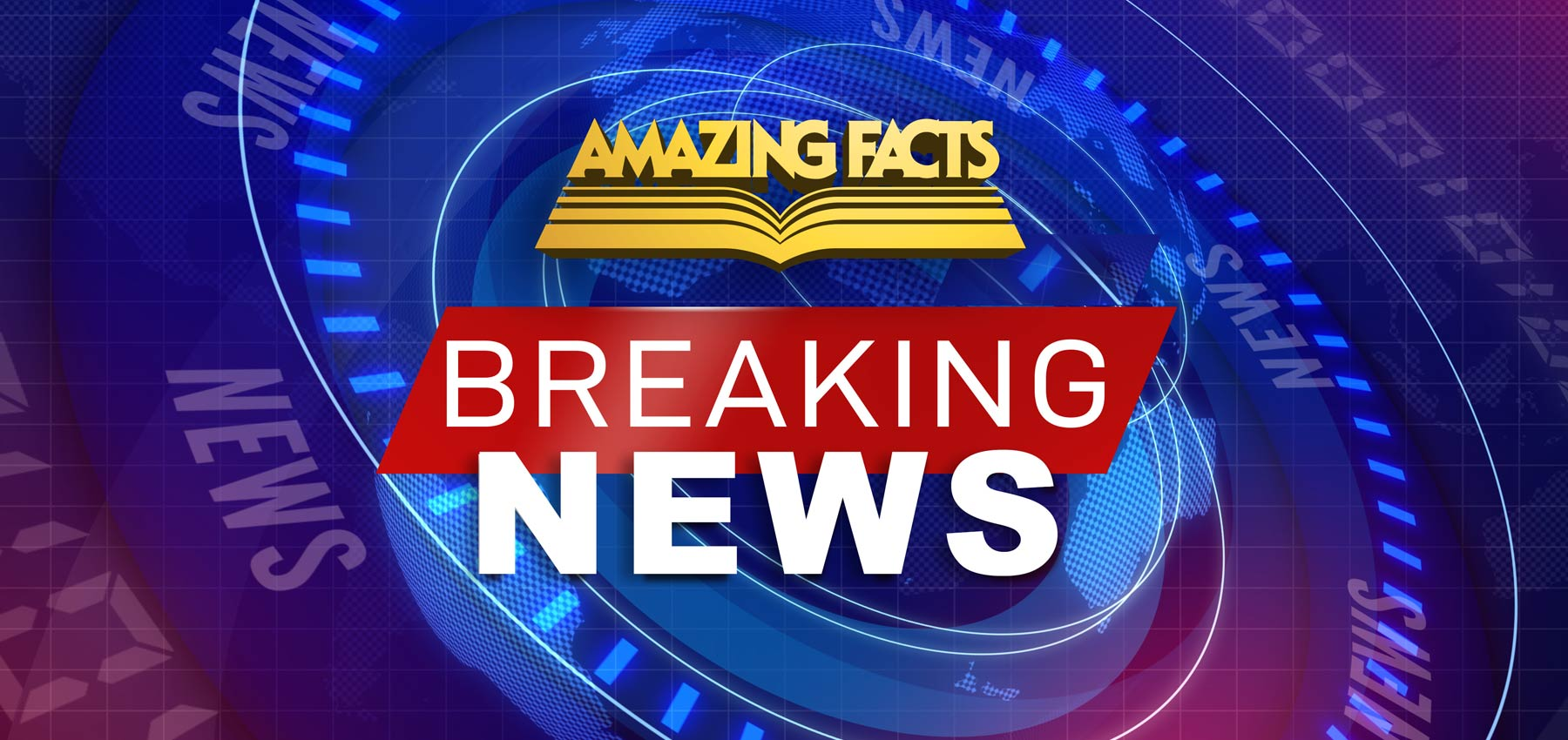 Amazing Facts Goes Global! | News | Amazing Facts