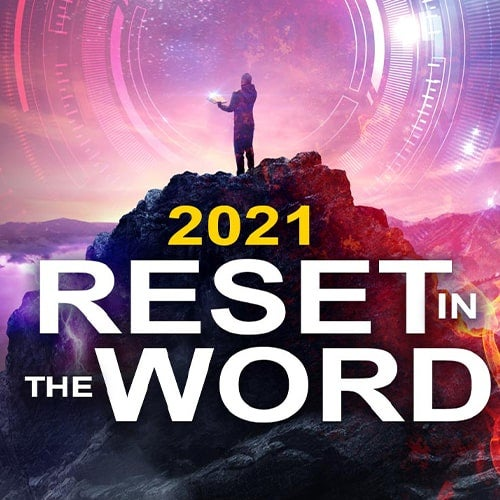 2021 Reset in the Word—with Pastor Doug!