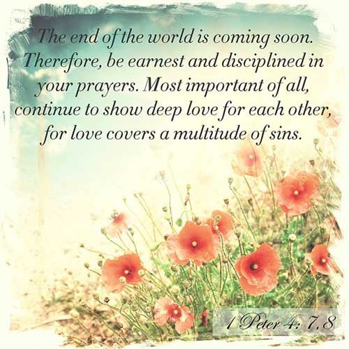 1 Peter 4:7-8