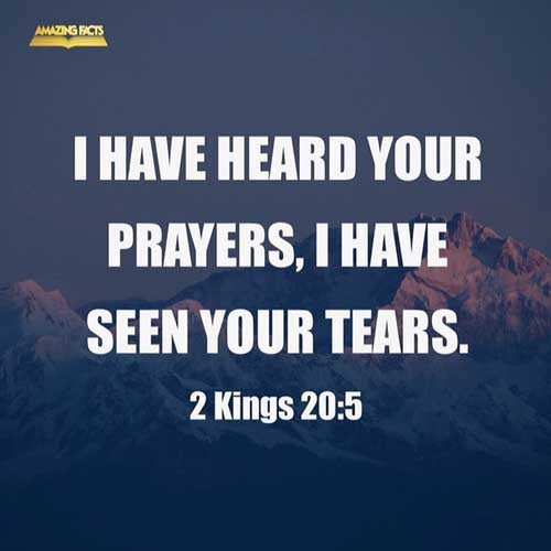 Turn again, and tell Hezekiah the captain of my people, Thus saith the LORD, the God of David thy father, I have heard thy prayer, I have seen thy tears: behold, I will heal thee: on the third day thou shalt go up unto the house of the LORD. 