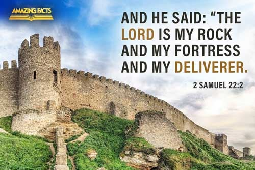 And he said, The LORD is my rock, and my fortress, and my deliverer; 
