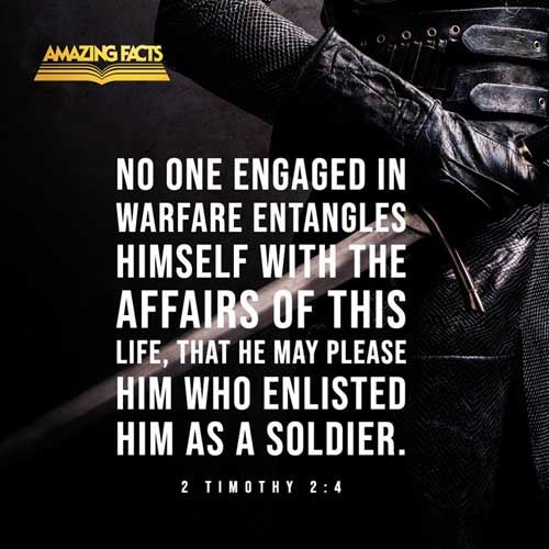 No man that warreth entangleth himself with the affairs of this life; that he may please him who hath chosen him to be a soldier. 