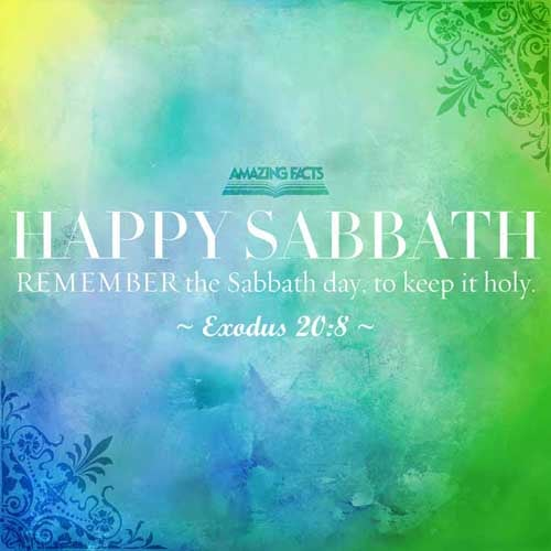 Remember the sabbath day, to keep it holy. Exodus 20:8