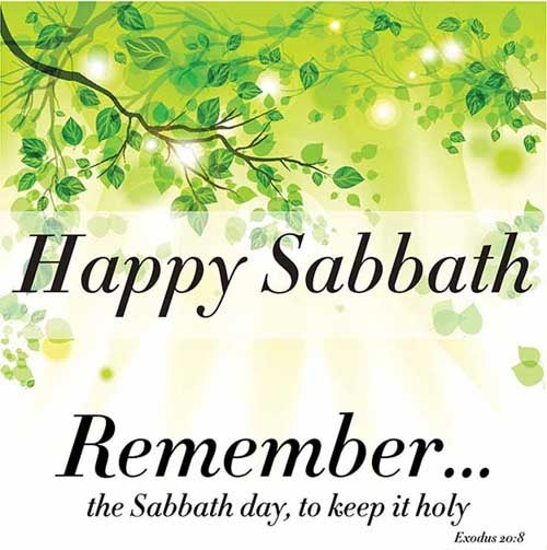 Remember the sabbath day, to keep it holy. <br />(Exodus 20:8)
