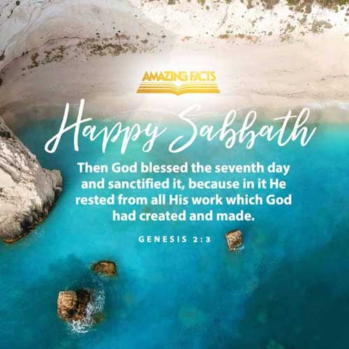 And God blessed the seventh day, and sanctified it: because that in it he had rested from all his work which God created and made. 