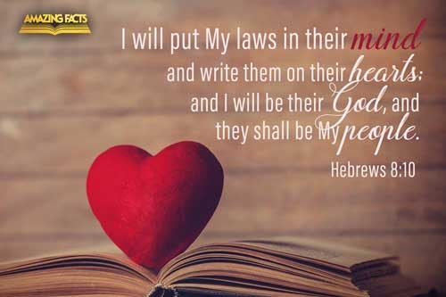 For this is the covenant that I will make with the house of Israel after those days, saith the Lord; I will put my laws into their mind, and write them in their hearts: and I will be to them a God, and they shall be to me a people: 