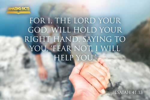 For I the LORD thy God will hold thy right hand, saying unto thee, Fear not; I will help thee. 
