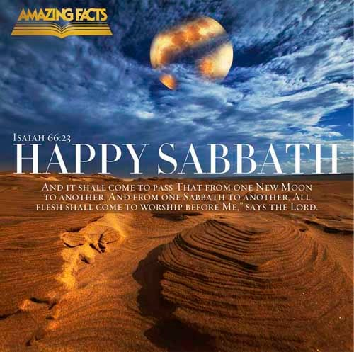 And it shall come to pass, that from one new moon to another, and from one sabbath to another, shall all flesh come to worship before me, saith the LORD. 