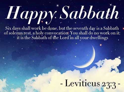 Six days shall work be done: but the seventh day is the sabbath of rest, an holy convocation; ye shall do no work therein: it is the sabbath of the LORD in all your dwellings. <br />(Leviticus 23:3)
