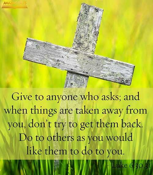 Luke 6:30-31