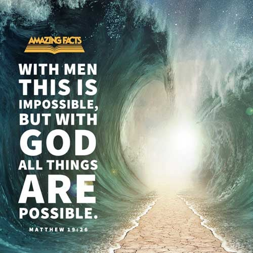 But Jesus beheld them, and said unto them, With men this is impossible; but with God all things are possible. 