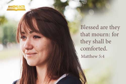 Blessed are they that mourn: for they shall be comforted. 