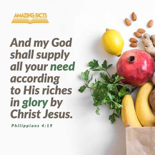 But my God shall supply all your need according to his riches in glory by Christ Jesus. 