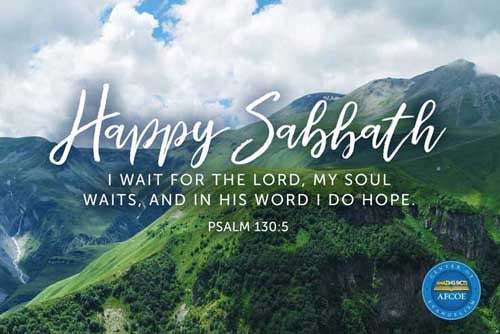 I wait for the LORD, my soul doth wait, and in his word do I hope. 