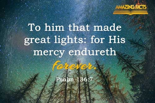 To him that made great lights: for his mercy endureth for ever: 