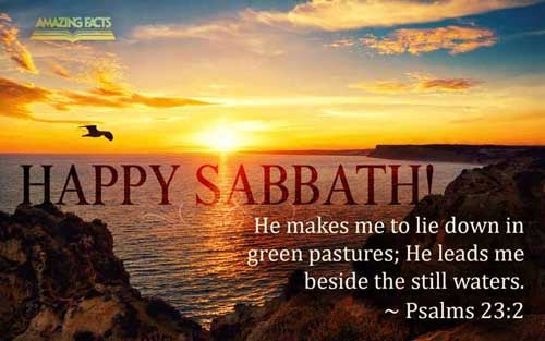 Happy sabbath sabbath picture gallery sabbath truth enjoy and freely share these beautiful and inspiring scripture pictures to welcome and enliven your sabbath day m4hsunfo