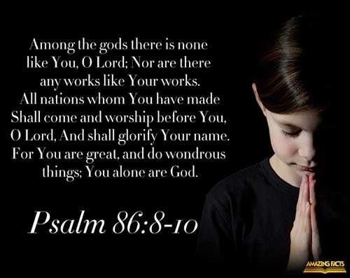 Psalms 86:8-10