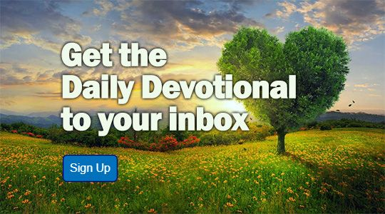 Sign-up for the Daily Devotional! A daily devotion to feed your soul!
