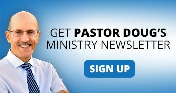 Subscribe to receive Pastor Doug's monthly newsletter!