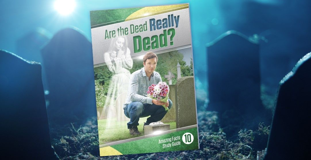 Are The Dead Really Dead?