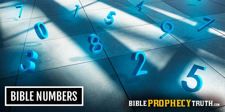 Bible Numbers | Topics | Bible Prophecy Truth