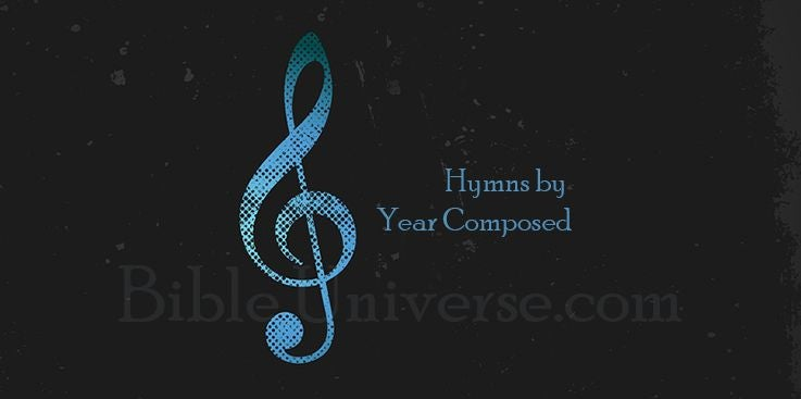 Hymns by Year Composed