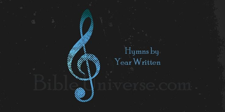 Hymns by Year Written