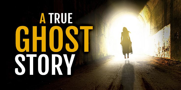 A True Ghost Story