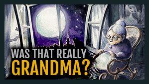 Was That Really Grandma?