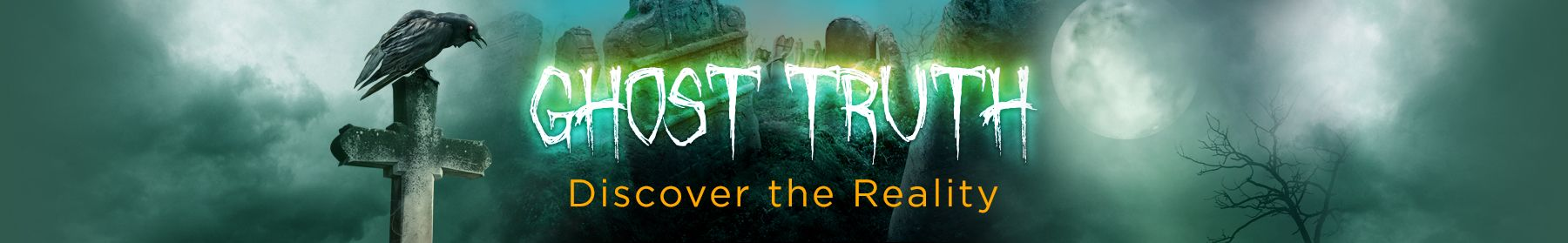 Ghost Truth - Discover The Reality