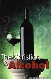 The Christian and Alcohol