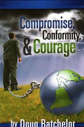 Compromise Conformity and Courage