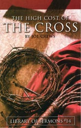 The High Cost of the Cross