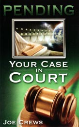 Pending - Your Case in Court