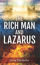 The Rich Man and Lazarus By Doug Batchelor