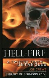 Le feu de l'enfer : une tentative d'élucider une vision déformée de la vérité